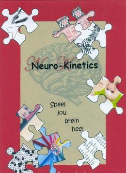 Neuro-kinetics: speel jou brein heel